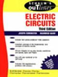 Schaum's Outline of Theory and Problems of Electric Circuits