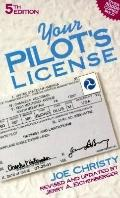 Your Pilot's License - Joe Christy - Paperback - 5th ed.