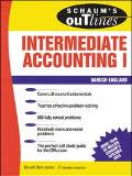 Schaum's Outline of Theory and Problems of Intermediate Accounting I Including Hundreds of S...