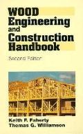 Wood Engineering+construction Handbook