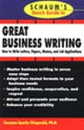 Schaum's Quick Guide to Great Business Writing How to Write Letters, Papers, Memos, and Job ...