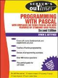 Schaum's Outline of Theory and Problems of Programming With Pascal With Emphasis on Turbo Pa...