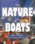 Nature of Boats Insights and Esoterica for the Nautically Obsessed