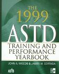 The 1999 ASTD Training and Performance Yearbook - John Woods - Hardcover