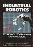Industrial Robotics: Technology, Programming, and Applications