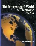International World of Electronic Media