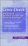Cross-Check Integrating Building Systems and Working Drawings