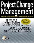 Project Change Management Applying Change Management to Improvement Projects