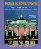 Fokus Deutsch:  Beginning German 2 (Student Edition + Listening Comprehension Audio CD)