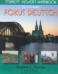 Fokus Deutsch Student Viewer's Handbook