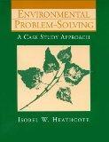 Environmental Problem Solving: A Case Study Approach