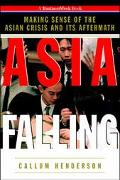 Asia Falling: Making Sense of the Asian Currency Crisis and its Aftermath
