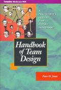 Handbook of Team Design: A Practitioner's Guide to Team Systems Development