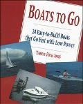 Boats to Go: 24 Easy-to-Build Boats That Go Fast with Low Power - Thomas Firth Jones - Paper...
