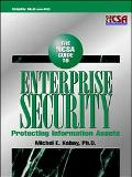 The NCSA Guide to Enterprise Security: Protecting Information Assets