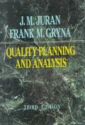 Quality Planning and Analysis From Product Development Through Use
