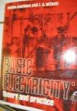 Basic Electricity: Theory and Practice