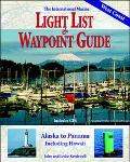 International Marine Light List & Waypoint Guide From Alaska to Panama, Including Hawaii