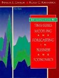 Introduction to Time-Series Modeling and Forecasting in Business and Economics - Rickey C. K...