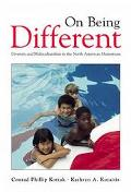 On Being Different Diversity and Multiculturalism in the North American Mainstream