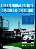 Correctional Facility Design and Detailing
