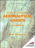 Understanding Aeronautical Charts - Terry T. Lankford