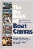 Big Book of Boat Canvas A Complete Guide to Fabric Work on Boats