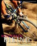 Mountain Biking The Ultimate Guide to the Ultimate Ride