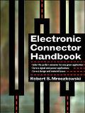 Electronic Connector Handbook Theory and Applications