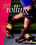 Get Rolling: A Beginner's Guide to in-Line Skating - Liz Miller - Paperback - 2ND