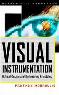 Visual Instrumentation: Optical Design & Engineering Principles
