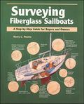 Surveying Fiberglass Sailboats A Step-By-Step Guide for Buyers and Owners