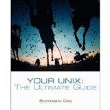 Your Unix: The Ultimate Guide