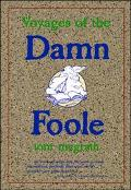 Voyages of the Damn Foole