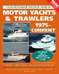 Motor Yachts and Trawlers: 1975-Current, 1996 Edition