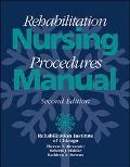 Rehabilitation Nursing Procedures Manual