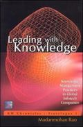 Leading With Knowledge Knowledge Management Practices in Global Infotech Companies
