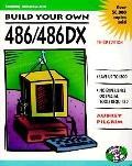 Build Your Own 486/486DX - Aubrey Pilgrim - Paperback