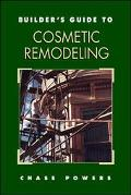 Builder's Guide to Cosmetic Remolding