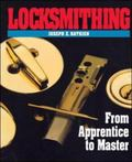 Locksmithing From Apprentice to Master
