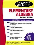 Schaum's Outline of Theory and Problems of Elementary Algebra