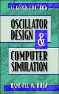 Oscillator Design and Computer Simulation - Randall W. Rhea