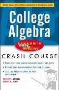 College Algebra Based on Schaum's Outline of College Algebra