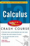 Calculus Based on Schaum's Outline of Differntial and Integral Calculus