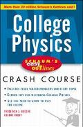 College Physics Crash Course Based on Schaum's Outline of College Physics