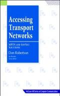Accessing Transport Networks Mptn and Anynet Solutions