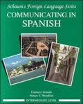 Communicating in Spanish Intermediate Level