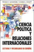 Ciencia Politica Y Relaciones Internacionales Lecturas Y Vocabulario En Espanol