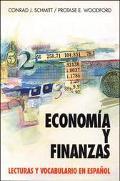 Economia Y Finanzas En Espanol/Economics and Finance in Spanish