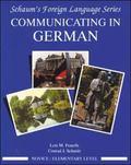 Communicating in German Novice/Elementary Level